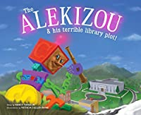 The Alekizou And His Terrible Library Plot!