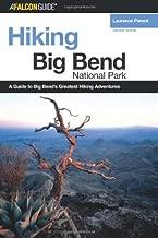 Hiking Big Bend National Park, 2nd (Regional Hiking Series)