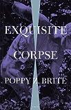 Exquisite Corpse: A Novel