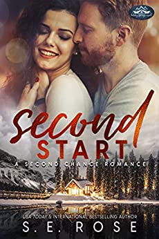 Second Start: A Holiday Springs Resort Novel by [S.E. Rose]