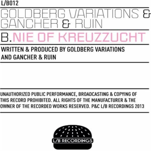 Goldberg Variations & Gancher & Ruin
