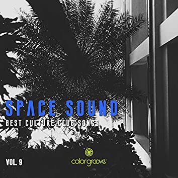 Space Sound, Vol. 9 (Best Culture Club Songs)