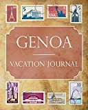 Genoa Vacation Journal: Blank Lined Genoa Travel Journal/Notebook/Diary Gift Idea for People Who Love to Travel