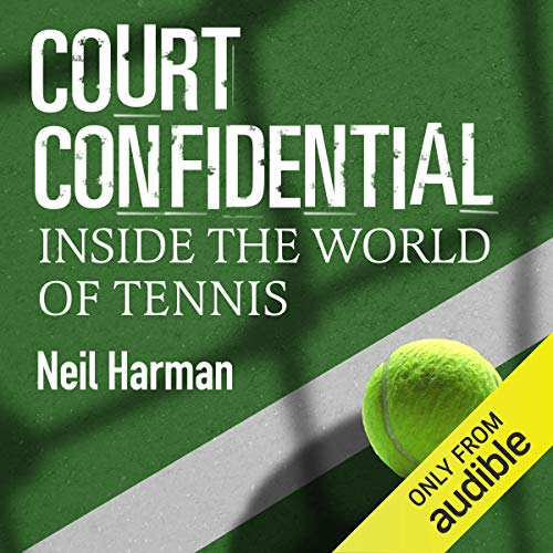 Court Confidential: Inside the World of Tennis cover art