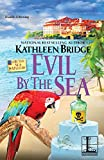 Evil by the Sea (A By the Sea Mystery)