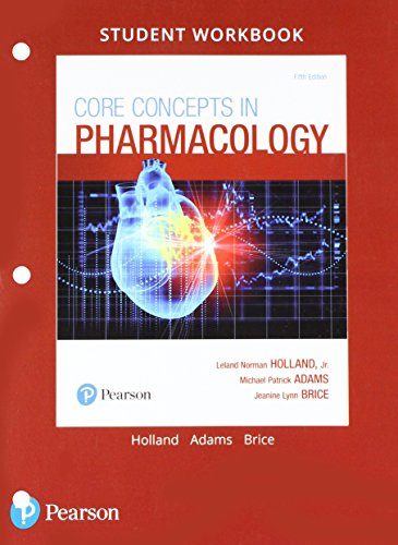Student Workbook and Resource Guide for Core Concepts in Pharmacology