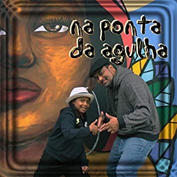 Na Ponta da Agulha (feat. Lara)