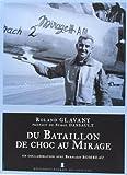 DU BATAILLON DE CHOC AU MIRAGE de Roland GLAVANY (20 juin 2013) Broché - 20/06/2013