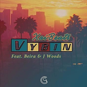 Vybin' (feat. Beira & J. Woods)