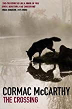 The Crossing (Border Trilogy) (paperback) by McCarthy, Cormac 6th (sixth) Edition (2007)