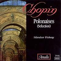 Chopin: Polonaises (Selection)
