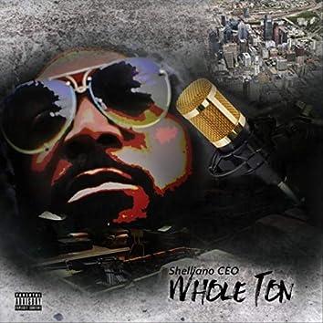 Whole Ton