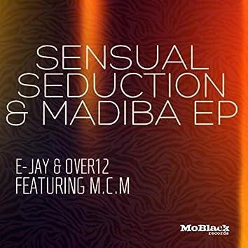 Sensual Seduction & Madiba - EP