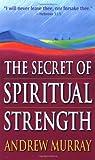 The Secret of Spiritual Strength
