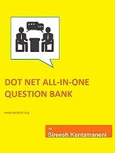 DOTNET ALL-IN-ONE QUESTION BANK FOR INTERVIEWS: DOTNET, C#, ASP.NET, MVC, Angular,React,SQL server, Javascript (KS Book 1)