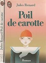 Poil de carotte de Jules Renard