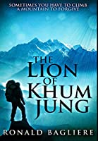 The Lion of Khum Jung: Premium Hardcover Edition