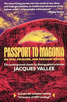 Passport to Magonia  On UFOs Folklore and Parallel Worlds