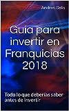 Guía para invertir en Franquicias 2018: Todo lo que deberías saber antes de invertir