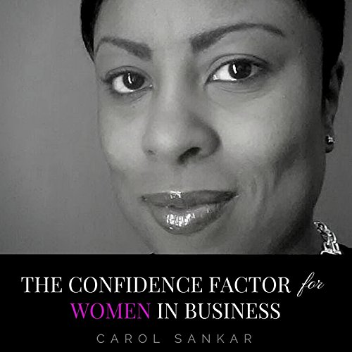 The Confidence Factor for Women in Business audiobook cover art