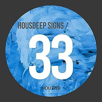 Housdeep Signs - Vol.33
