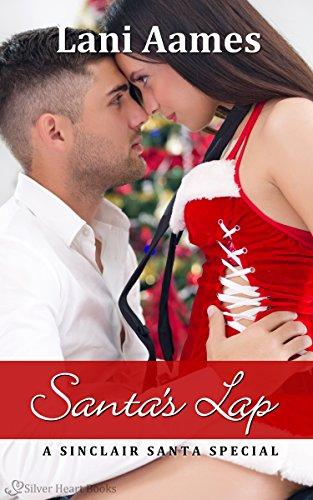 Santa's Lap (A Sinclair Santa Special) (English Edition)