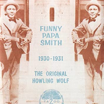 The Original Howling Wolf, 1930-1931