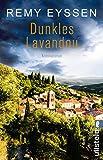 Dunkles Lavandou: Leon... von Eyssen, Remy