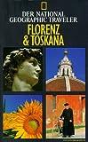 National Geographic Traveler, Florenz & Toskana - Tim Jepson