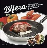 BIFERA: recetas para todo tipo de carnes y guarniciones