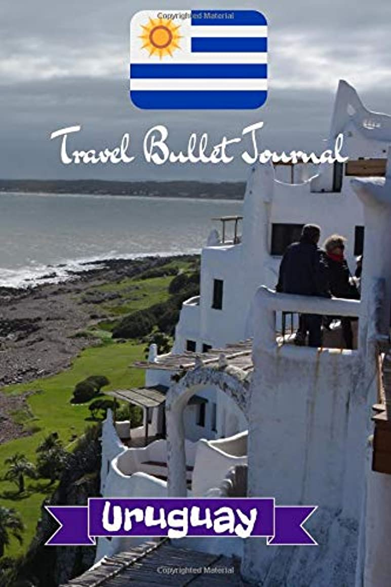 Travel Bullet Journal Uruguay: Turn your adventures into a life-long memory with this notebook planner and organzier.