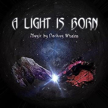 A Light Is Born