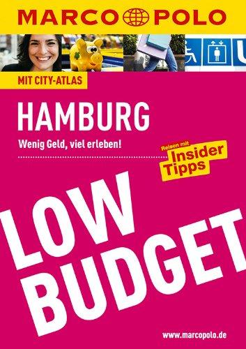 MARCO POLO Reiseführer Low Budget Hamburg: Wenig Geld, viel erleben! Reisen mit Insider-Tipps. (MARCO POLO LowBudget)