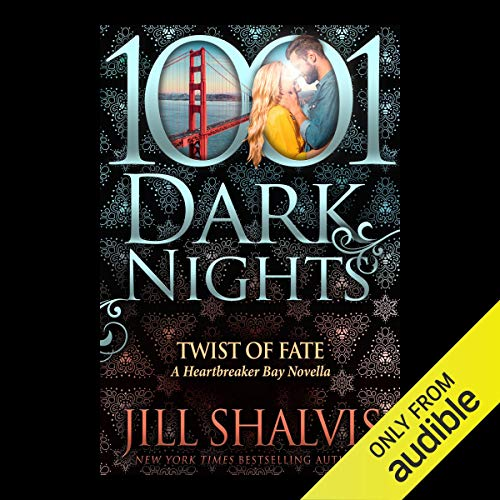 Twist of Fate Audiobook By Jill Shalvis cover art