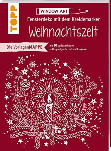 Vorlagenmappe Fensterdeko mit dem Kreidemarker - Weihnachtszeit: 10 Vorlagebögen mit Motiven in Originalgröße plus sämtliche Motive als Download