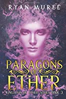 Paragons of Ether (Kingdoms of Ether)