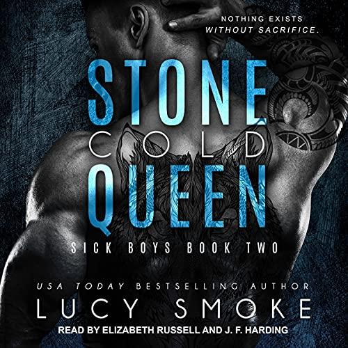Stone Cold Queen: Sick Boys Series, Book 2