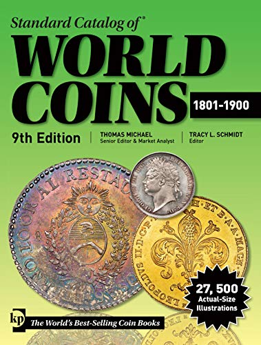Compare Textbook Prices for Standard Catalog of World Coins 1801-1900 Ninth Edition ISBN 0074962020406 by Michael, Thomas,Schmidt, Tracy L
