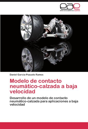 Modelo de Contacto Neumatico-Calzada a Baja Velocidad