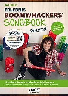 Erlebnis Boomwhackers® Songbook (mit MP3-CD): 10 moderne Songs in verschiedenen Stilrichtungen. Ohne Vorkenntnisse Boomwha...