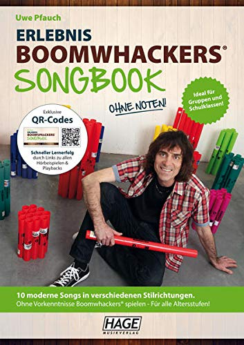 Erlebnis Boomwhackers® Songbook (mit MP3-CD): 10 moderne Songs in verschiedenen Stilrichtungen. Ohne Vorkenntnisse Boomwhackers® spielen - Fu¨r alle Altersstufen!