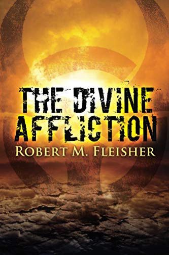 Book: The Divine Affliction by Robert M. Fleisher