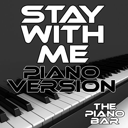 Stay with Me (Piano Version)