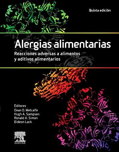 Alergias Alimentarias. Reacciones Adversas A Alimentos Y Aditivos Alimentarios - 5ª Edición