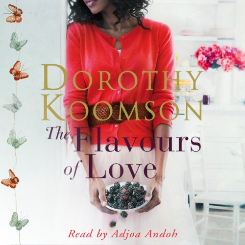 The Flavours of Love                   By:                                                                                                                                 Dorothy Koomson                               Narrated by:                                                                                                                                 Adjoa Andoh                      Length: 15 hrs and 2 mins     3 ratings     Overall 5.0