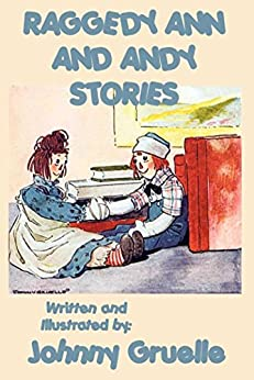 Raggedy Ann and Andy Stories (Unabridged Start Publishing LLC) by [Johnny Gruelle]