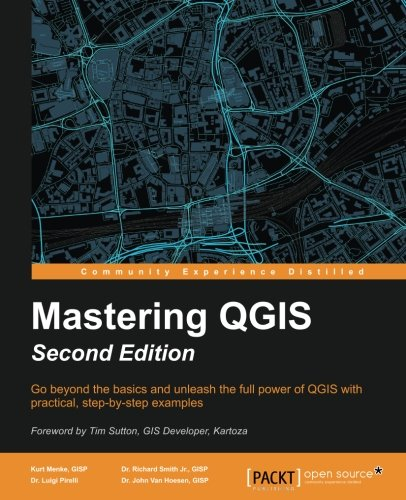 Mastering QGIS - Second Edition (English Edition)