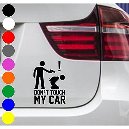 Wdesigns Autoaufkleber Don T Touch My Car Tuning Aufkleber Sticker Nicht Anfassen Jdm Auto
