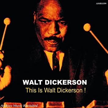 This Is Walt Dickerson - EP