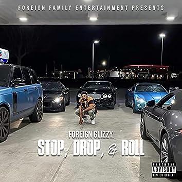 Stop, Drop, & Roll